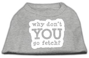 You Go Fetch Screen Print Shirt Grey XS (8)